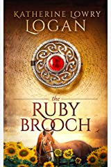 The Ruby Brooch (Time Travel Romance) (The Celtic Brooch Series Book 1) Kindle Edition