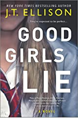 Good Girls Lie: A Novel Kindle Edition