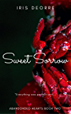 Sweet Sorrow (Abandoned Hearts Book 2)