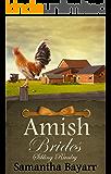 Amish Brides: Sibling Rivalry (Amish Brides of Willow Creek Book 1)