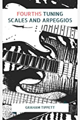 Fourths Tuning: Scales and Arpeggios