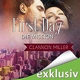First Day - Die Mission (First 2)