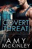 Covert Threat (A Gray Ghost Novel Book 5)