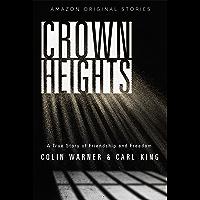 Crown Heights (Kindle Single)