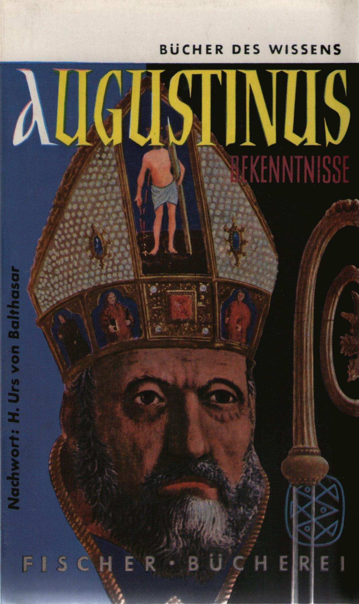 Bekenntnisse Broschiert – 1955 Aurelius Augustinus Joseph Bernhart Fischer Bücherei B0000BFZGX