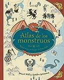 Atlas de los monstruos: Criaturas míticas del mundo (Ilustrados)