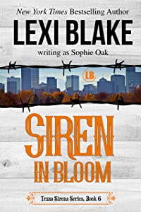 Siren in Bloom (Texas Sirens Book 6)