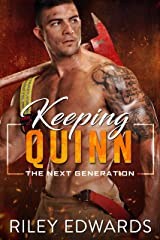 Keeping Quinn (The Next Generation Book 6) Kindle Edition