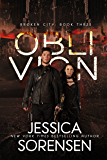 Oblivion (Broken City Book 3)