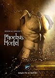 Phoebus Mortel: Glen Landsbury 1