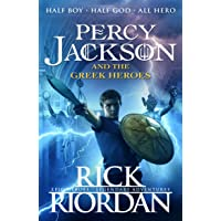 Percy Jackson and the Greek Heroes (Percy Jackson's Greek Myths)