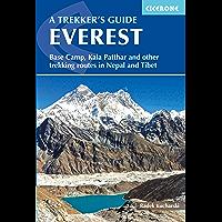 Everest: A Trekker's Guide: Base Camp, Kala Patthar and other trekking routes in Nepal and Tibet (International Trekking)