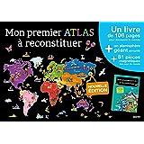 MON PREMIER ATLAS A RECONSTITUER - EDITION 2015 (COLL. MES PREMIERS COFFRETS D'APPRENTISSAGE)