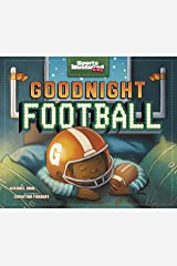 Goodnight Football (Fiction Picture Books) Kindle Edition