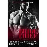 The Bride Thief: Dark Vows Prequel (Dark Vows Duet)
