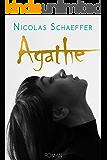 Agathe (French Edition)
