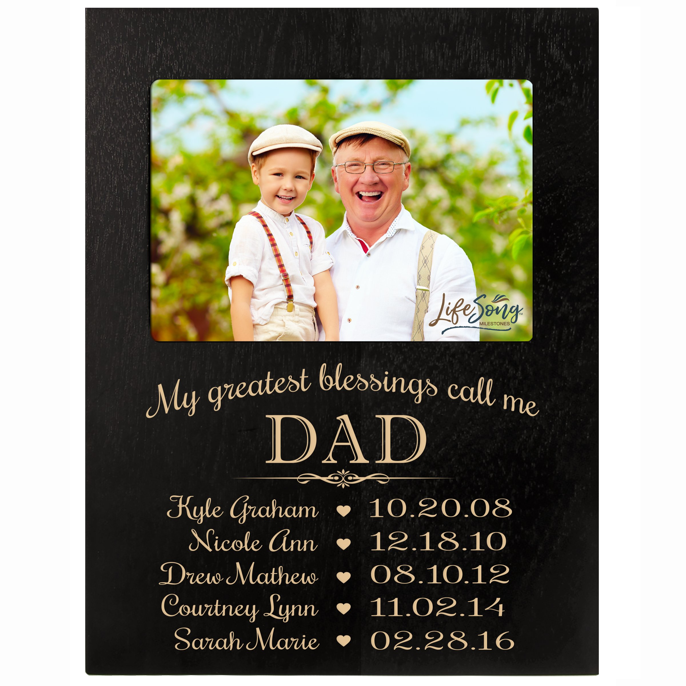 LifeSong Milestones Personalized Gift for Dad Picture Frame with Children's Names and Kid's Birth Date Special Dates My Greatest Blessings Call me Dad Holds 4x6 Photo (Black)