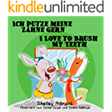 Kinderbuch: Ich putze meine Zähne gern-I Love to Brush My Teeth german english bilingual books: Kinderbücher, german kids books (German English Bilingual Collection) (German Edition)