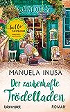Der zauberhafte Trödelladen: Roman (Valerie Lane 3) (German Edition)