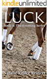 Luck (The Eventing Series Book 4) (English Edition)