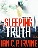 The Sleeping Truth : A Romantic Medical Thriller - BOOK TWO (English Edition)