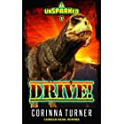 Drive!: A Dino-Dystopian Adventure (Quick Reads) (unSPARKed Book 1)