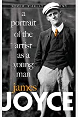 A Portrait of the Artist as a Young Man (Dover Thrift Editions) Kindle Edition
