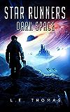 Star Runners: Dark Space (Book 5) (Star Runners Universe)