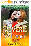 A Reverie of Flames (The Fae Souls Book 3)