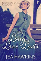 As Long As Love Lasts Kindle Edition