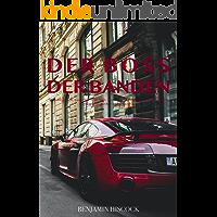 Der Boss der Banden (German Edition)