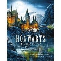 Harry Potter. Hogwarts. Il libro pop-up
