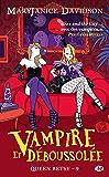 Vampire et Déboussolée: Queen Betsy, T9