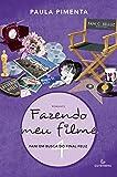 Fazendo Meu Filme 4. Fani em Busca do Final Feliz