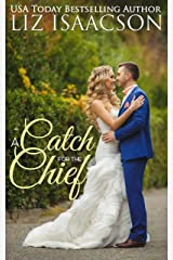 A Catch for the Chief: A Fuller Family Novel (Brush Creek Brides Book 12)