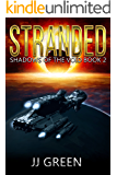 Stranded (Shadows of the Void Space Opera Serial Book 2)