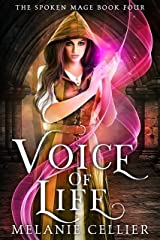Voice of Life (The Spoken Mage Book 4) Kindle Edition