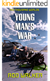 Young Man's War (The Thousand Worlds)