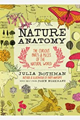 Nature Anatomy: The Curious Parts and Pieces of the Natural World Kindle Edition