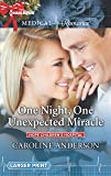 One Night, One Unexpected Miracle (Hope Children's Hospital)