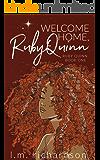 Welcome Home Ruby Quinn (Ruby Quinn Book One)