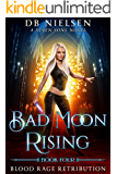 Blood Rage Retribution: A Seven Sons Novel (Bad Moon Rising Book 4) (English Edition)
