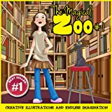 Children Book : The Magical Zoo #1 (Illustrated childrens books & Great bedtime stories)