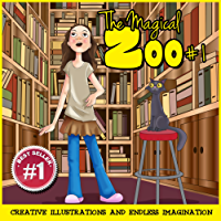Children Book : The Magical Zoo #1 (Illustrated childrens books & Great bedtime stories) (English Edition)