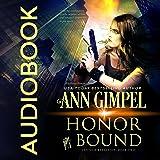 Honor Bound: GenTech Rebellion, Book 2