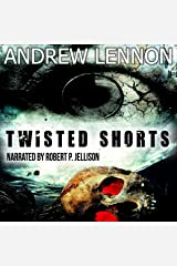Twisted Shorts: Ten Chilling Short Stories Audible Audiobook
