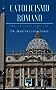 Catolicismo Romano - Uma Análise Crítica