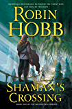 Shaman's Crossing: The Soldier Son Trilogy