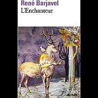 L'Enchanteur (Folio t. 1841) (French Edition)