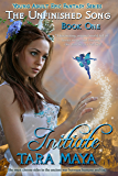 The Unfinished Song - Book 1: Initiate (Young Adult Epic Fantasy Series)